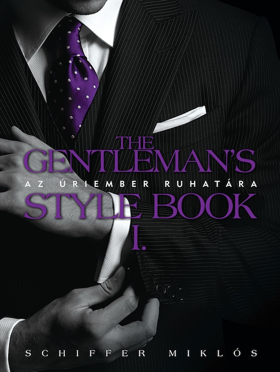 The Gentleman's Style Book I.